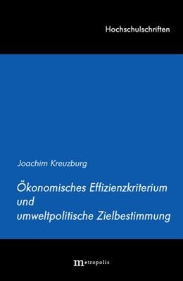 Abbildung von Kreuzburg   Ökonomisches Effizienzkriterium und umweltpolitische Zielbestimmung   1999   53