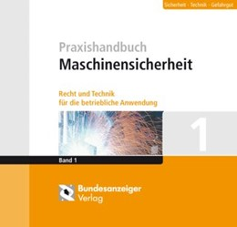 Abbildung von Gegorius / Heuer   Praxishandbuch Maschinensicherheit   Loseblattwerk mit 81. Aktualisierung   2019   Recht und Technik für die betr...
