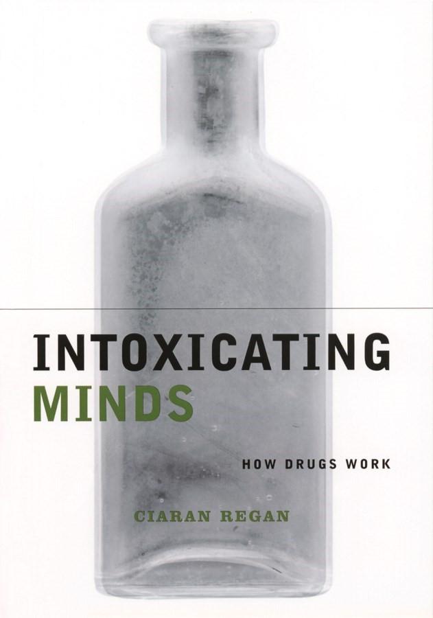 Abbildung von Regan | Intoxicating Minds | 2001