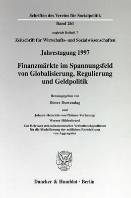 Abbildung von Duwendag | Finanzmärkte im Spannungsfeld von Globalisierung, Regulierung und Geldpolitik. Johann-Heinrich-von-Thünen-Vorlesung: | 1998 | Werner Hildenbrand: Zur Releva... | 261