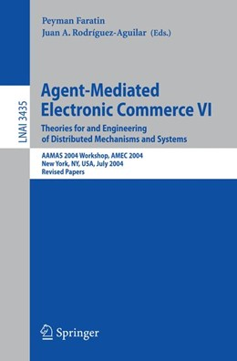Abbildung von Faratin / Rodríguez-Aguilar | Agent-Mediated Electronic Commerce VI | 2006 | Theories for and Engineering o...