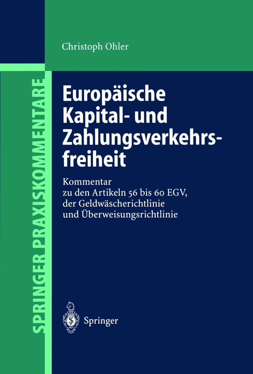 Europäische Kapital- und Zahlungsverkehrsfreiheit | Ohler | 1. Auflage 2002, 2002 | Buch (Cover)
