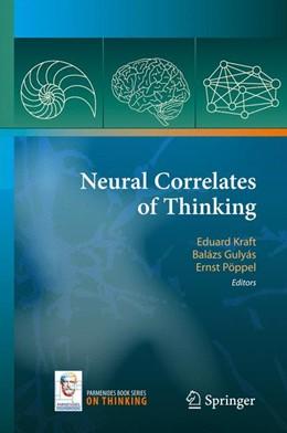 Abbildung von Kraft / Gulyás / Pöppel | Neural Correlates of Thinking | 2008