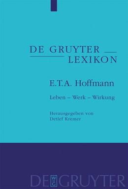 Abbildung von Kremer | E. T. A. Hoffmann | 2009 | Leben – Werk – Wirkung