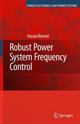 Abbildung von Bevrani | Robust Power System Frequency Control | 2009