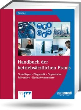 Abbildung von Broding | Handbuch der betriebsärztlichen Praxis | 1. Auflage | 2021 | beck-shop.de
