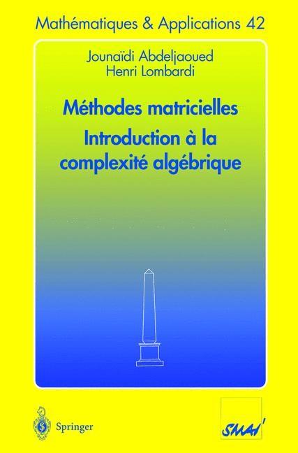 Méthodes matricielles - Introduction à la complexité algébrique | Abdeljaoued / Lombardi, 2003 | Buch (Cover)