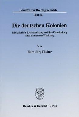 Abbildung von Fischer   Die deutschen Kolonien.   2001   Die koloniale Rechtsordnung un...   85