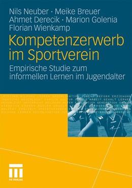 Abbildung von Neuber / Breuer / Derecik | Kompetenzerwerb im Sportverein | 2010 | Empirische Studie zum informel...