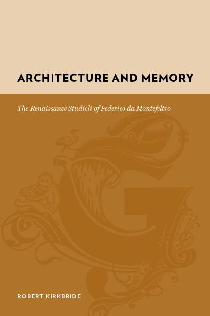 Abbildung von Kirkbride | Architecture and Memory | 2008