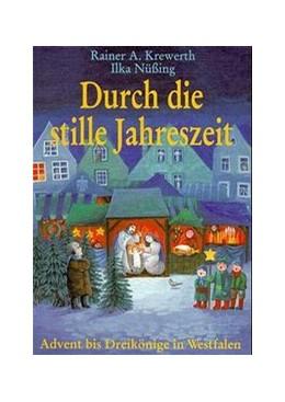 Abbildung von Krewerth   Durch die stille Jahreszeit   1998   Advent und Weihnachtszeit bis ...
