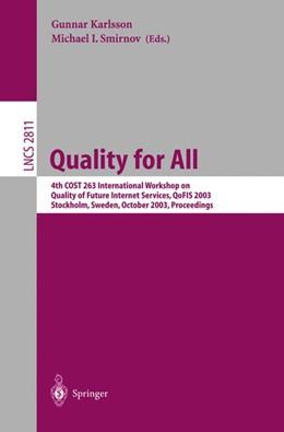 Abbildung von Karlsson / Smirnov | Quality for All | 2003 | 4th COST 263 International Wor... | 2811