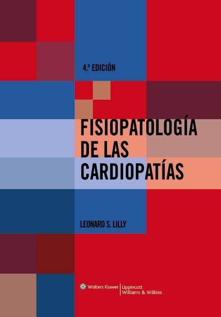 Abbildung von Lilly   Fisiopatología de las cardiopatías   2008