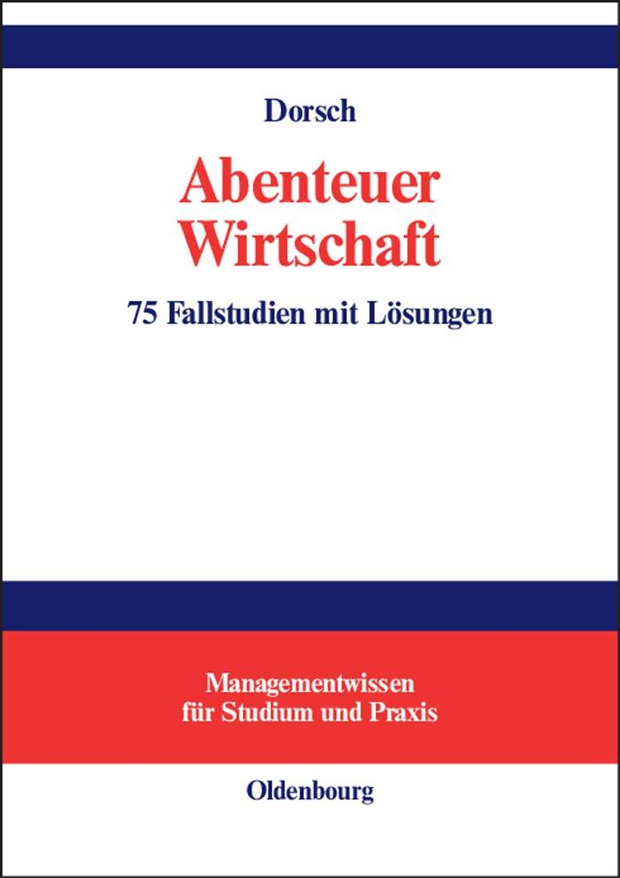 Abbildung von Dorsch | Abenteuer Wirtschaft | Reprint 2014 | 2003