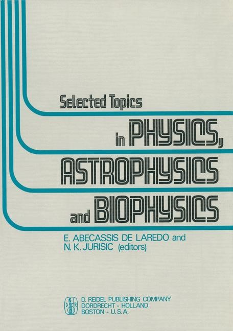 Selected Topics in Physics, Astrophysics and Biophysics | Abecassis de Laredo / Jurisic, 1973 | Buch (Cover)