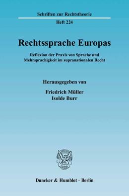 Abbildung von Müller / Burr | Rechtssprache Europas | 2004 | Reflexion der Praxis von Sprac... | 224
