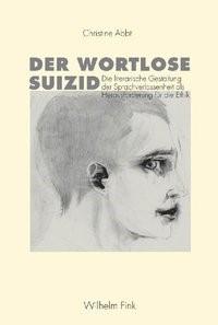 Der wortlose Suizid | Abbt, 2006 | Buch (Cover)