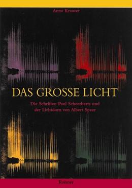 Abbildung von Krauter | Das große Licht | | Die Schriften Paul Scheerbarts...