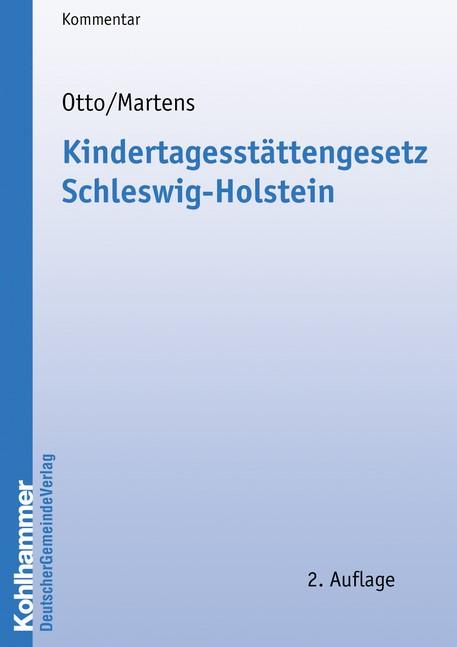 Kindertagesstättengesetz Schleswig-Holstein | Otto / Martens | 3. Auflage, 2019 | Buch (Cover)