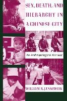 Abbildung von Jankowiak | Sex, Death, and Hierarchy in a Chinese City | 1993