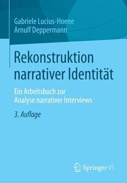 Abbildung von Lucius-Hoene / Deppermann | Rekonstruktion narrativer Identität | 3. Auflage | 2021 | beck-shop.de