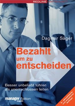 Abbildung von Säger | Bezahlt um zu entscheiden | 2005 | Besser unbeliebt führen als un...