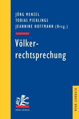 Abbildung von Menzel / Pierlings / Hoffmann | Völkerrechtsprechung | 2005 | Ausgewählte Entscheidungen zum...
