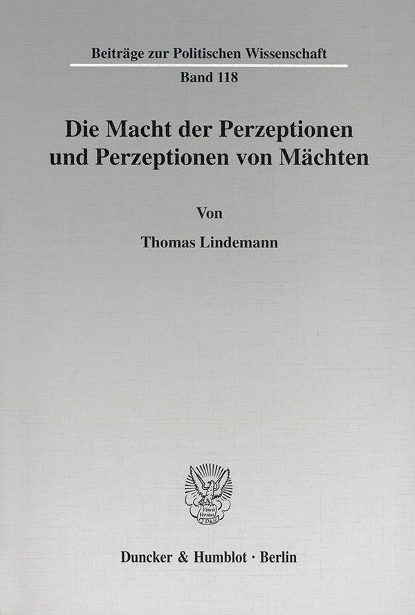 Abbildung von Lindemann   Die Macht der Perzeptionen und Perzeptionen von Mächten.   2001