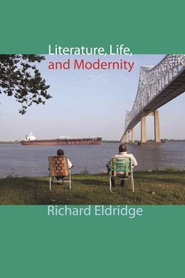 Abbildung von Eldridge | Literature, Life, and Modernity | 2008