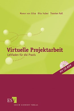 Abbildung von Gilsa / Huber / Ruß | Virtuelle Projektarbeit | 2004 | Leitfaden für die Praxis