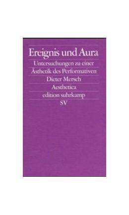 Abbildung von Mersch / Bohrer   Ereignis und Aura   2002   Untersuchungen zu einer Ästhet...   2219