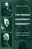 Abbildung von Woods Jr.   The Church Confronts Modernity   2004