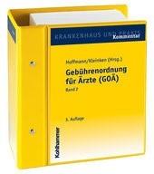 Abbildung von Hoffmann / Kleinken (Hrsg.) | Gebührenordnung für Ärzte (GOÄ) | Loseblattwerk mit 40. Aktualisierung | 2018