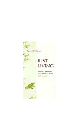 Abbildung von Tonna / Carter | Just Living | 2002 | Poems and Prose of the Japanes...
