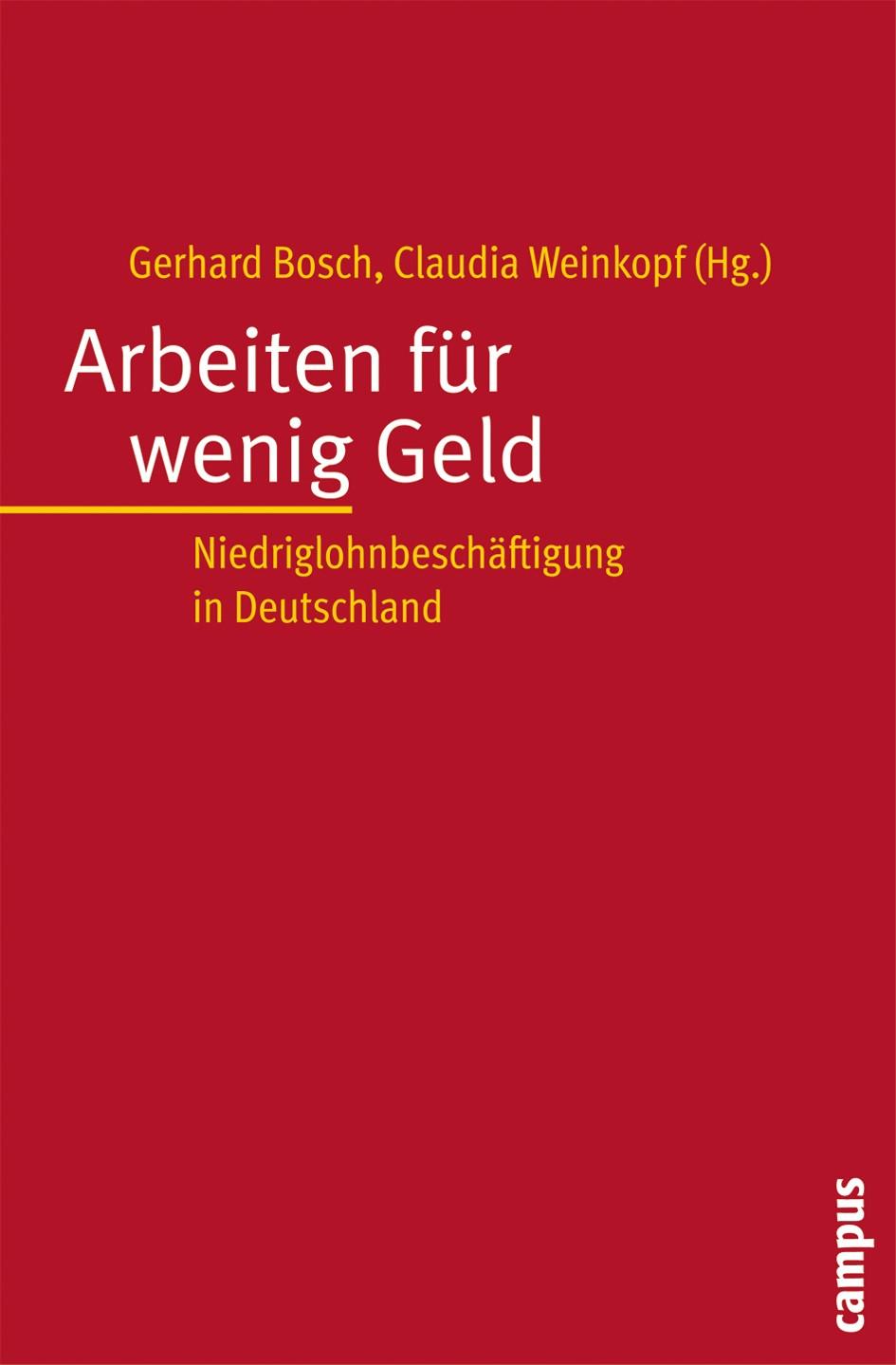Arbeiten für wenig Geld | Bosch / Weinkopf, 2007 | Buch (Cover)