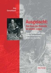 Abbildung von Gerschlauer | Ausgelacht: Das Ende der Komödie im totalen Jargon | 2007
