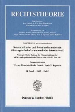 Abbildung von Krawietz / Pieroth / Topornin   Kommunikation und Recht in der modernen Wissensgesellschaft – national oder international?   2003   Vortragsreihe im Rahmen der Wi...