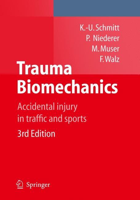 Abbildung von Schmitt / ETH Zürich / Muser | Trauma Biomechanics | 3rd ed. | 2009