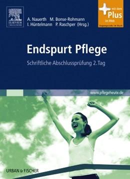 Abbildung von Nauerth / Bonse-Rohmann / Hüntelmann / Raschper   Endspurt Pflege   2009   Schriftliche Abschlussprüfung ...