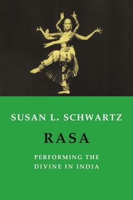 Abbildung von Schwartz   Rasa   2004   Performing the Divine in India
