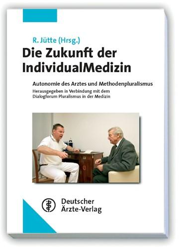 Die Zukunft der IndividualMedizin | Jütte, 2009 | Buch (Cover)