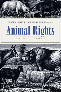 Abbildung von Linzey / Clarke   Animal Rights   2004   A Historical Anthology