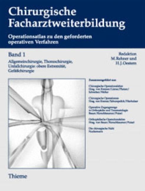 Band 1 (1.-3. Jahr der chirurgischen Weiterbildung) Allgemeinchirurgie, Thoraxc | Oestern / Rehner, 1996 | Buch (Cover)