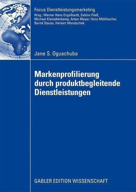 Markenprofilierung durch produktbegleitende Dienstleistungen | Oguachuba, 2009 | Buch (Cover)