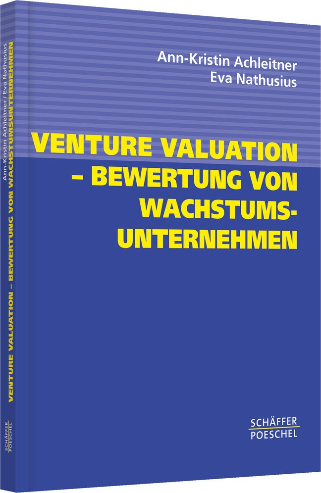 Venture Valuation - Bewertung von Wachstumsunternehmen   Achleitner / Nathusius, 2004   Buch (Cover)
