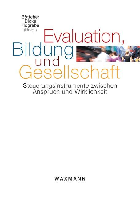 Abbildung von Böttcher / Dicke / Hogrebe   Evaluation, Bildung und Gesellschaft   2010