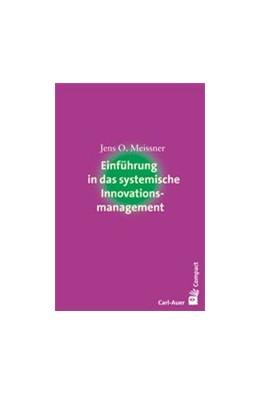 Abbildung von Meissner | Einführung in das systemische Innovationsmanagement | 2011