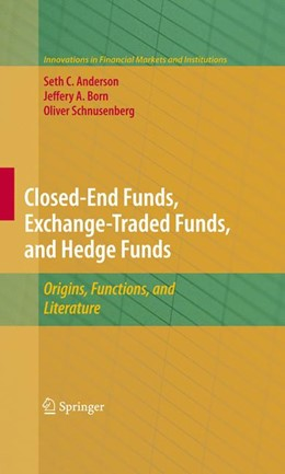 Abbildung von Anderson / Born / Schnusenberg | Closed-End Funds, Exchange-Traded Funds, and Hedge Funds | 2009 | Origins, Functions, and Litera... | 18