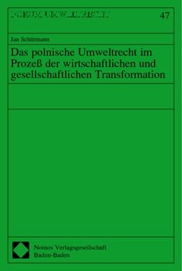 Abbildung von Das polnische Umweltrecht im Prozeß der wirtschaftlichen und gesellschaftlichen Transformation | 2003