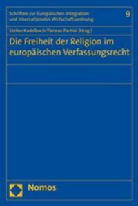 Die Freiheit der Religion im europäischen Verfassungsrecht | Kadelbach / Parhisi, 2007 | Buch (Cover)